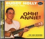 HOLLY,Buddy & The 3 Tunes - OHH! ANNIE- '56 sessions RCCD 3056J